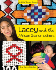 Lacey and the African Grandmothers (Kids' Power Book) Cover Image