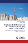 Productivity Enhancement of Construction Industry using Prefabrication Cover Image