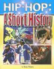 Hip-Hop: A Short History Cover Image