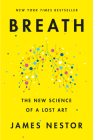 Breath: The New Science of a Lost Art Cover Image