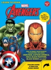 Learn to Draw Marvel Avengers: How to draw your favorite characters, including Iron Man, Captain America, the Hulk, Black Panther, Black Widow, and more! Cover Image