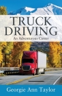 Truck Driving: An Adventurous Career Cover Image