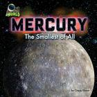 Mercury: The Smallest of All (Out of This World) Cover Image