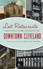 Lost Restaurants of Downtown Cleveland Cover Image