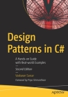 Design Patterns in C#: A Hands-On Guide with Real-World Examples Cover Image