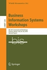Business Information Systems Workshops: Bis 2015 International Workshops, Poznań, Poland, June 24-26, 2015, Revised Papers (Lecture Notes in Business Information Processing #228) Cover Image