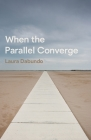 When the Parallel Converge Cover Image