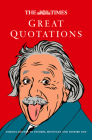 The Times Great Quotations: Famous Quotes to Inform, Motivate and Inspire Cover Image