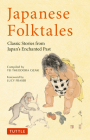 Japanese Folktales: Classic Stories from Japan's Enchanted Past (Tuttle Classics) Cover Image