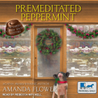 Premeditated Peppermint (Amish Candy Shop Mystery #3) Cover Image