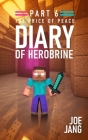 Diary of Herobrine Part 6: The Price of Peace Cover Image