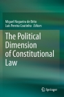 The Political Dimension of Constitutional Law Cover Image