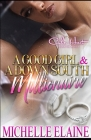 A Good Girl & A Down South Millionaire: African American Urban Fiction Cover Image