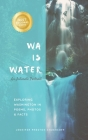 Wa Is Water: An Intimate Portrait Cover Image