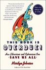 This Book Is Overdue!: How Librarians and Cybrarians Can Save Us All (P.S.) Cover Image
