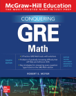 McGraw-Hill Education Conquering GRE Math, Fourth Edition Cover Image