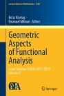 Geometric Aspects of Functional Analysis: Israel Seminar (Gafa) 2017-2019 Volume II (Lecture Notes in Mathematics #2266) Cover Image