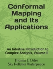 An Intuitive Introduction to Complex Analysis: Volume 2, draft version 1 Cover Image