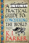 A Practical Guide to Conquering the World Cover Image