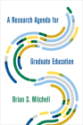 A Research Agenda for Graduate Education Cover Image