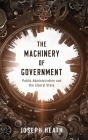 The Machinery of Government: Public Administration and the Liberal State Cover Image