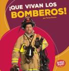 ¡que Vivan Los Bomberos! (Hooray for Firefighters!) Cover Image