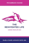 The Reinvented Life: Making Your Life Hum Cover Image