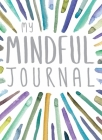My Mindful Journal Cover Image