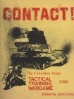 CONTACT! The Canadian Army Tactical Training Game (1980) Cover Image
