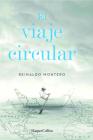 El viaje circular (Round Trip - Spanish Edition) Cover Image