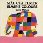 Elmer's Colours (English–Vietnamese) (Elmer series) Cover Image