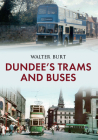 Dundee's Trams and Buses Cover Image