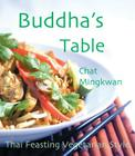 Buddha's Table: Thai Feasting Vegetarian Style Cover Image
