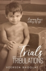 Trials and Tribulations: A young boy's coming of age Cover Image