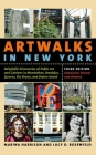 Artwalks in New York: Delightful Discoveries of Public Art and Gardens in Manhattan, Brooklyn, the Bronx, Queens, and Staten Island Cover Image