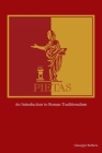 Pietas: An Introduction to Roman Traditionalism Cover Image