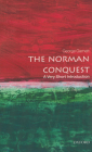 The Norman Conquest (Very Short Introductions) Cover Image