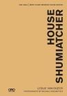 House Shumiatcher: Ubc Sala West Coast Modern Series Cover Image