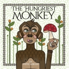 The Hungriest Monkey Cover Image