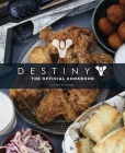 Destiny: The Official Cookbook Cover Image