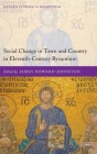 Social Change in Town and Country in Eleventh-Century Byzantium Cover Image