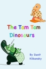 The Tam Tam Dinosaurs Cover Image
