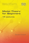 Model Theory for Beginners. 15 Lectures Cover Image
