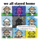 We All Stayed Home Cover Image