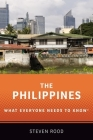 The Philippines: What Everyone Needs to Know Cover Image