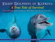 Eight Dolphins of Katrina: A True Tale of Survival Cover Image