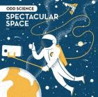 Spectacular Space Cover Image
