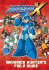 Mega Man X: Maverick Hunter's Field Guide Cover Image