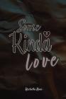 Some Kinda Love Cover Image