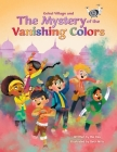 Gokul Village and the Mystery of the Vanishing Colors Cover Image